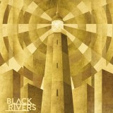Black Rivers – Black Rivers