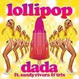 Dada ft Sandy Rivera – Lollipop